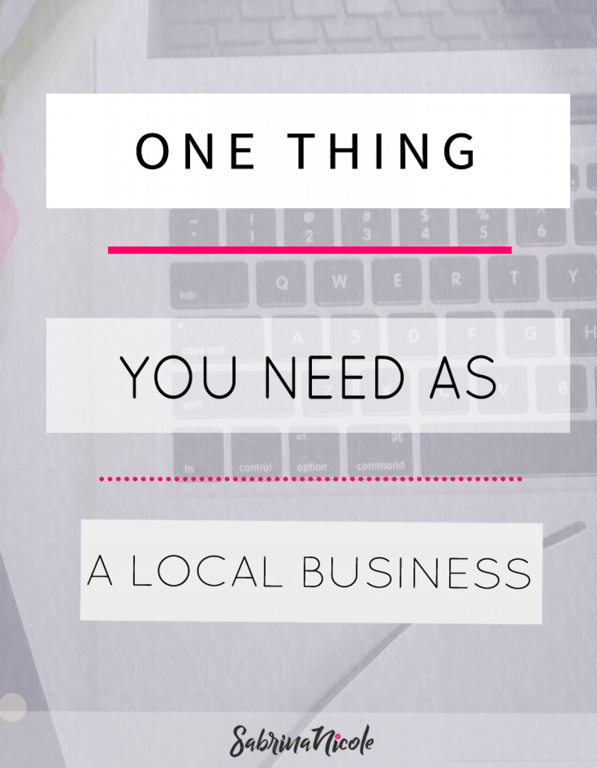 The One Thing You Need as Local Business